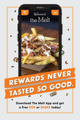 Free Side or Shake w/ The Melt App!*