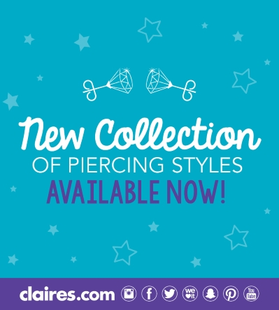 New Collection of Piercing Styles at Claire's