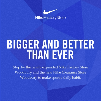 Nike Factory is now Bigger and Better than Ever