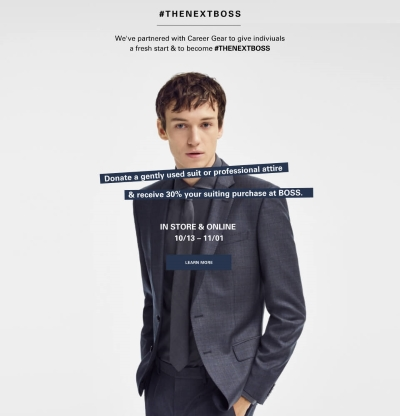 30% OFF YOUR NEXT SUIT AT BOSS*