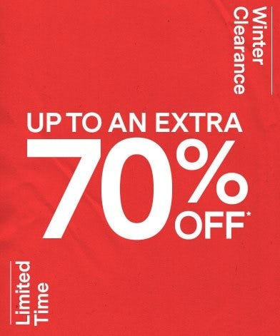 WINTER CLEARANCE: UP TO AN EXTRA 70% OFF