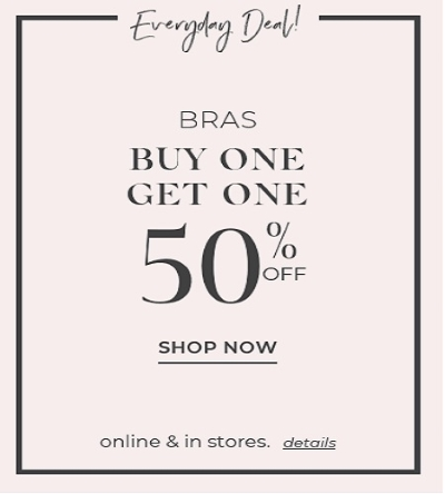 Bras: Buy One, Get One 50% off