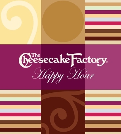 Happy Hour at THe Cheesecake Factory