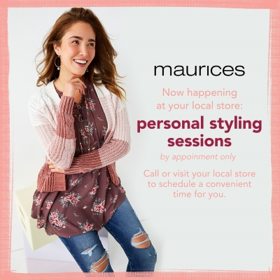 Personal styling sessions at maurices