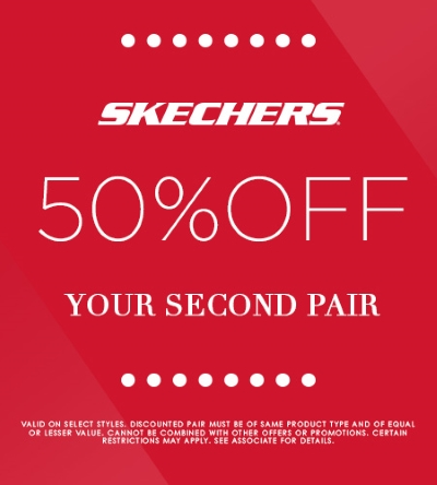 SKECHERS 50% OFF YOUR 2ND PAIR SALE!