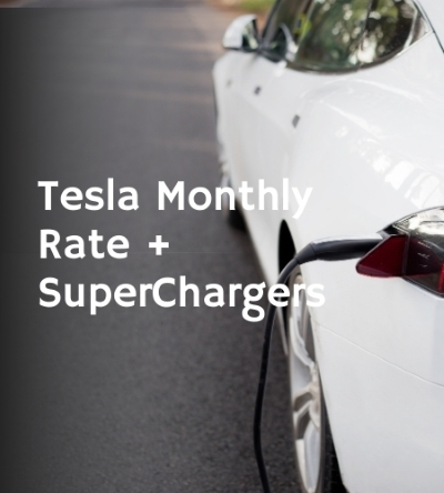Tesla Monthly Rate and SuperChargers