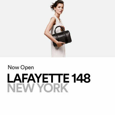 Lafayette 148 New York is NOW OPEN
