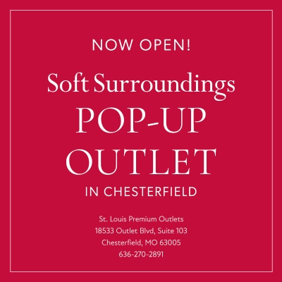 Soft Surroundings Outlet NOW OPEN